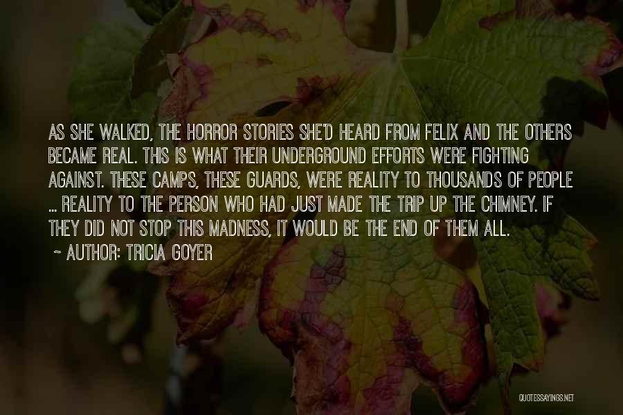 Horror Quotes By Tricia Goyer