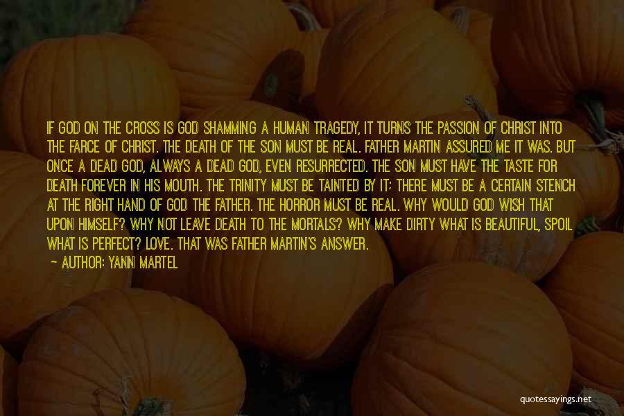 Horror Quotes By Yann Martel