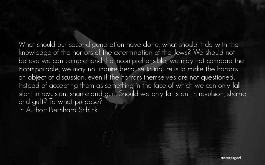 Horrors Of War Quotes By Bernhard Schlink