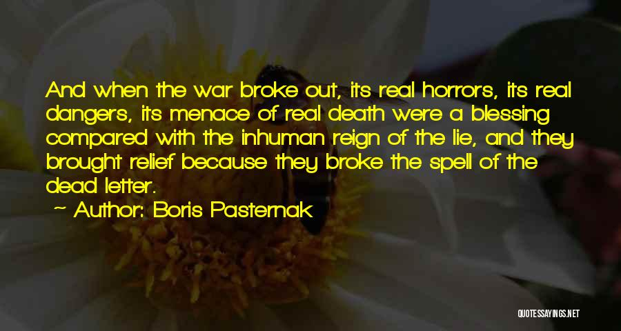 Horrors Of War Quotes By Boris Pasternak
