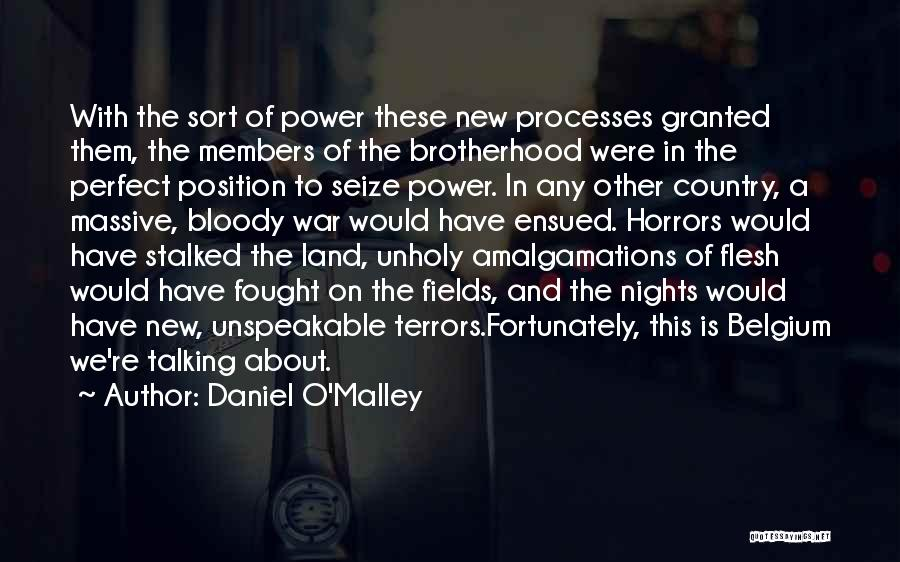 Horrors Of War Quotes By Daniel O'Malley