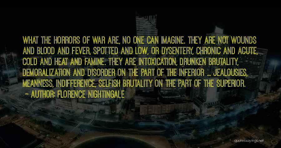 Horrors Of War Quotes By Florence Nightingale