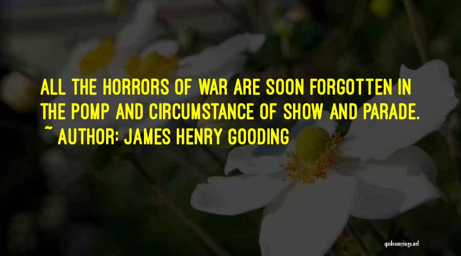 Horrors Of War Quotes By James Henry Gooding