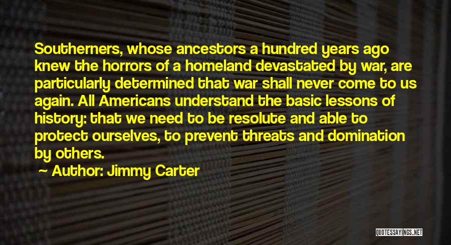 Horrors Of War Quotes By Jimmy Carter