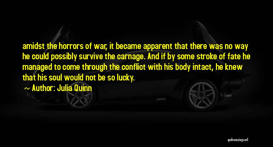 Horrors Of War Quotes By Julia Quinn