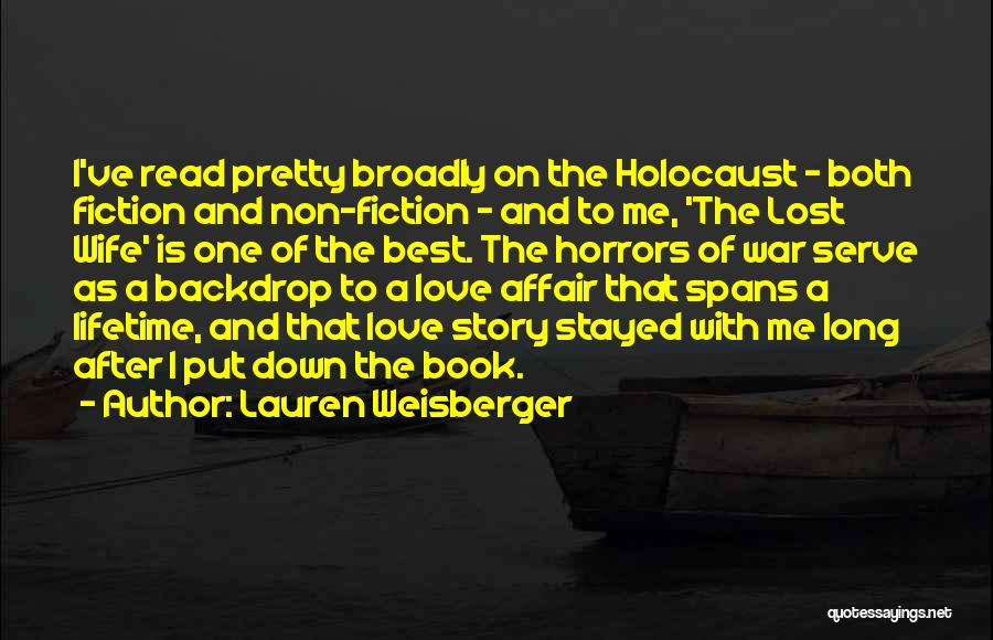 Horrors Of War Quotes By Lauren Weisberger