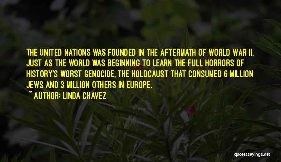 Horrors Of War Quotes By Linda Chavez