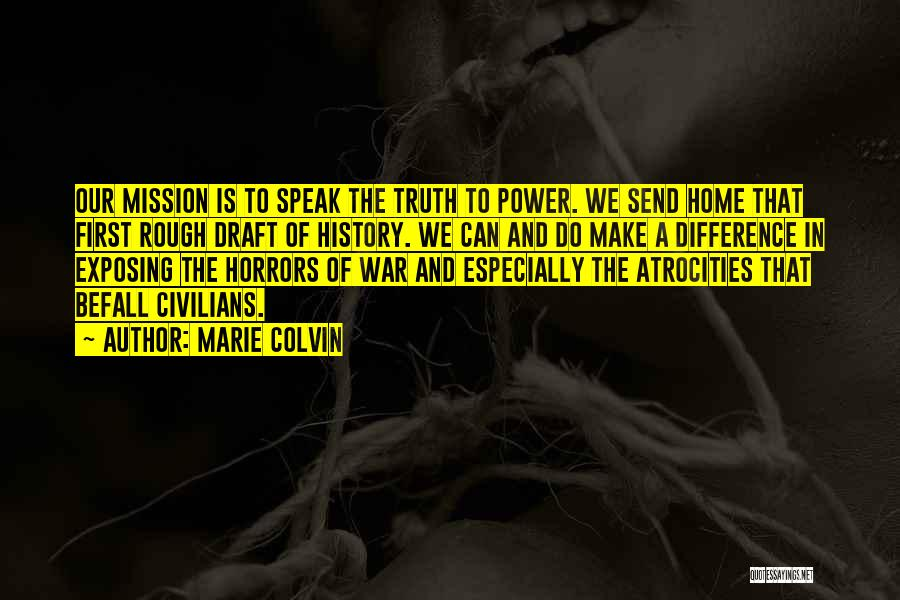 Horrors Of War Quotes By Marie Colvin