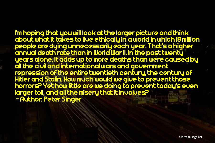 Horrors Of War Quotes By Peter Singer