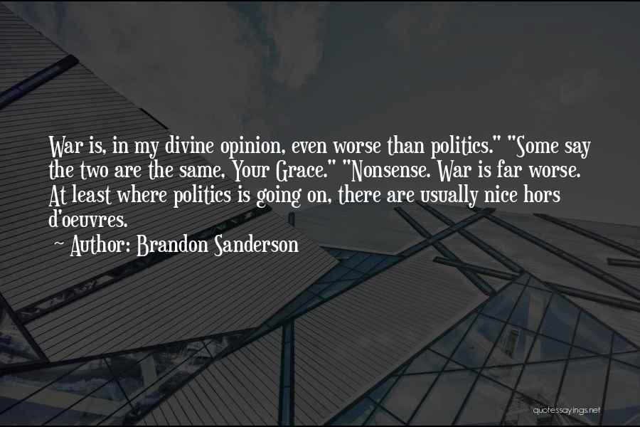 Hors D'oeuvre Quotes By Brandon Sanderson