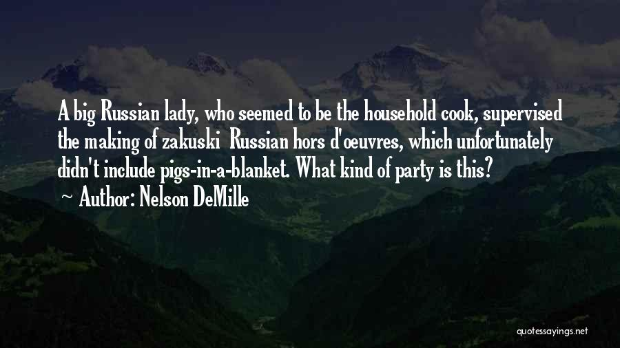 Hors D'oeuvre Quotes By Nelson DeMille
