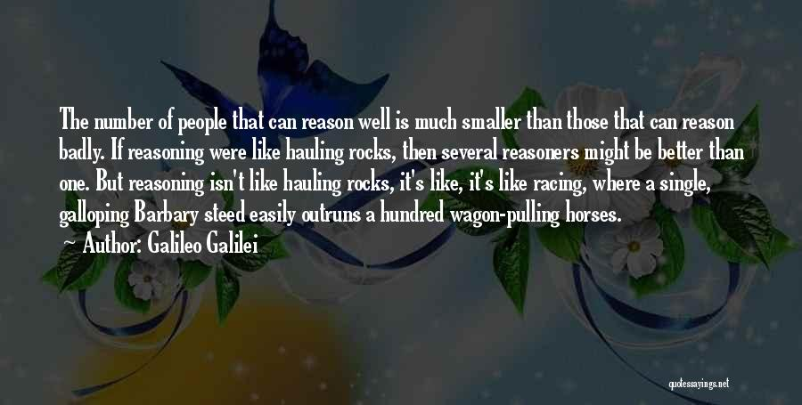 Horse And Wagon Quotes By Galileo Galilei