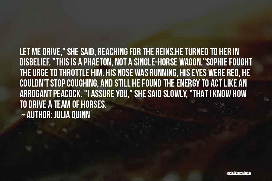 Horse And Wagon Quotes By Julia Quinn