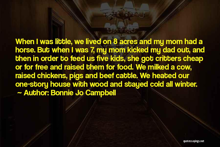 Horse Feed Quotes By Bonnie Jo Campbell