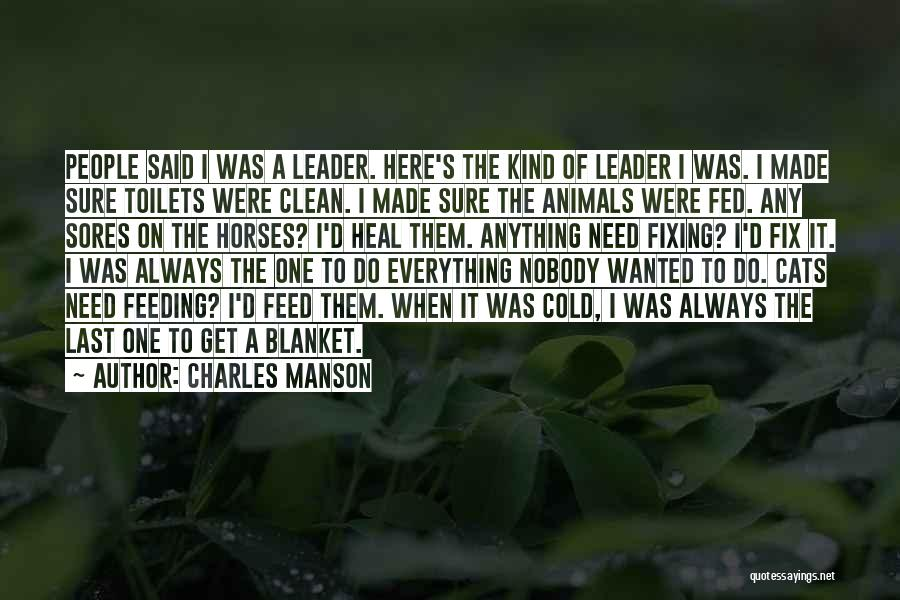 Horse Feed Quotes By Charles Manson