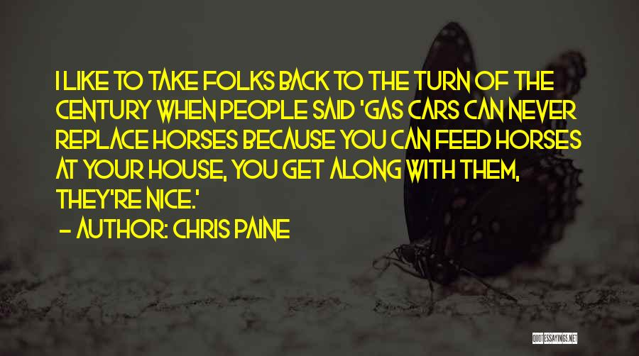 Horse Feed Quotes By Chris Paine