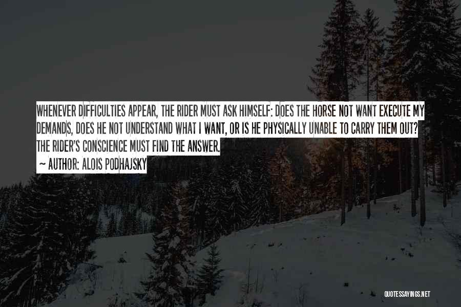 Horse Rider Quotes By Alois Podhajsky
