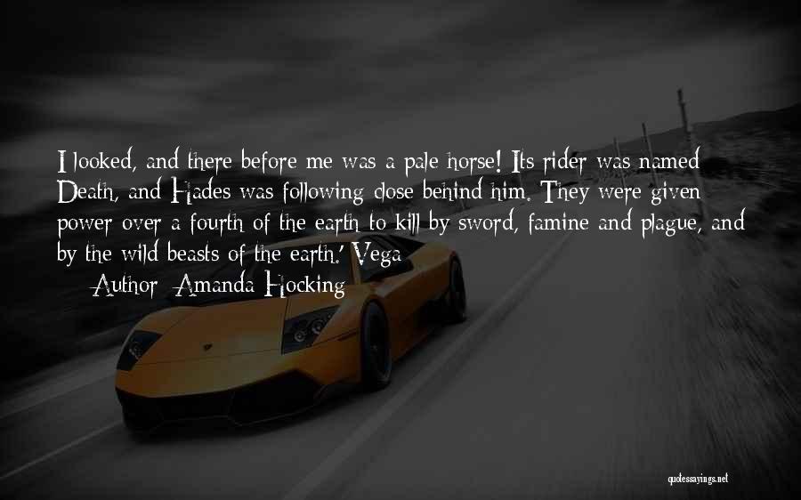 Horse Rider Quotes By Amanda Hocking