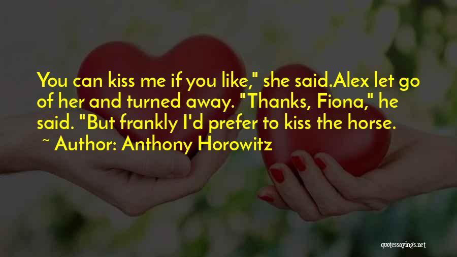 Horse Rider Quotes By Anthony Horowitz