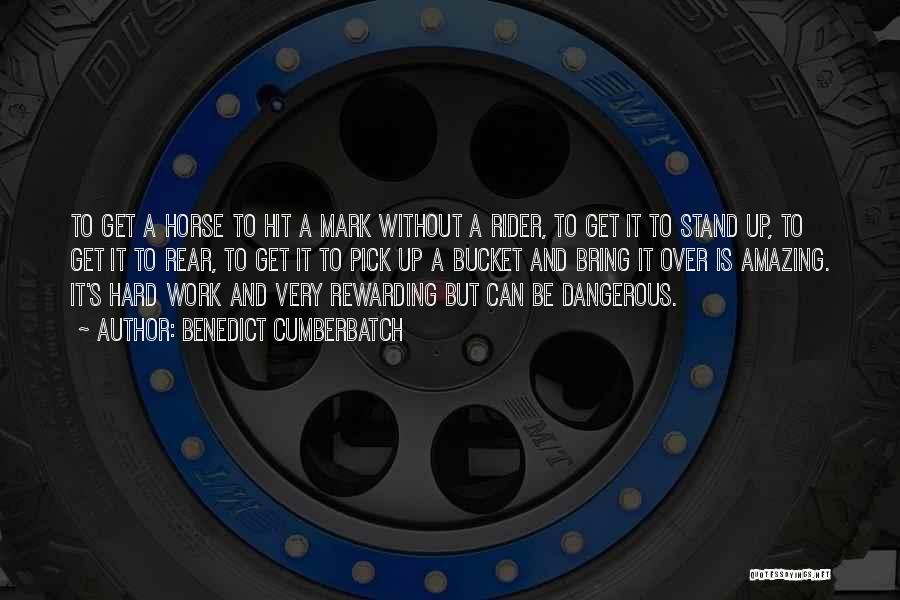 Horse Rider Quotes By Benedict Cumberbatch