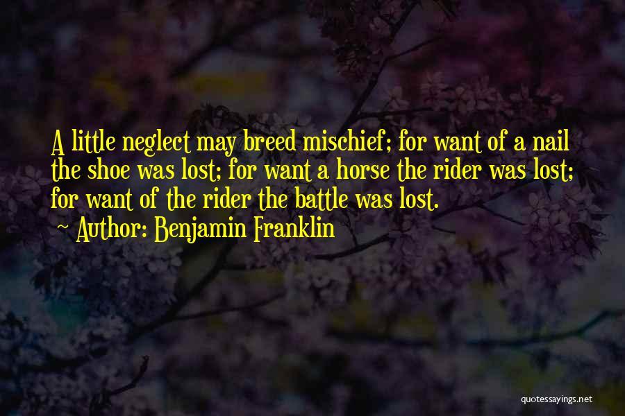 Horse Rider Quotes By Benjamin Franklin