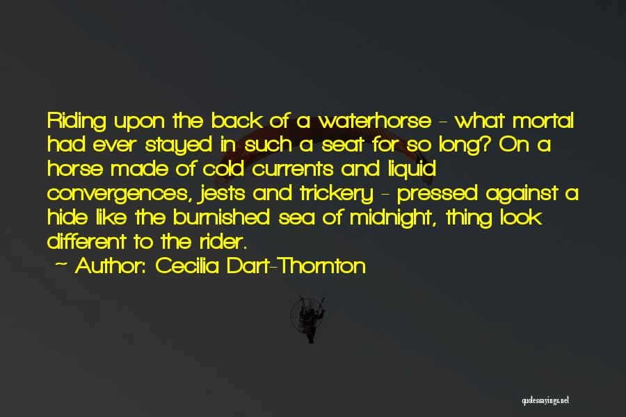 Horse Rider Quotes By Cecilia Dart-Thornton