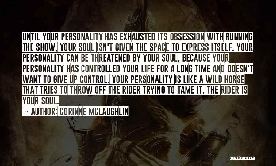 Horse Rider Quotes By Corinne McLaughlin