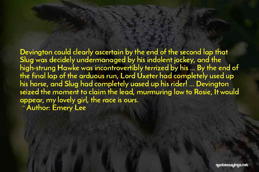 Horse Rider Quotes By Emery Lee