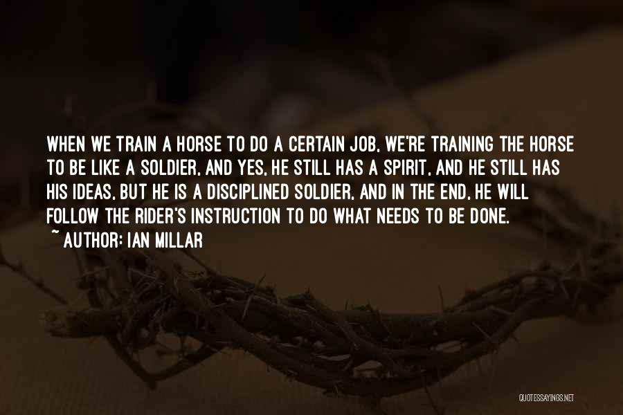 Horse Rider Quotes By Ian Millar