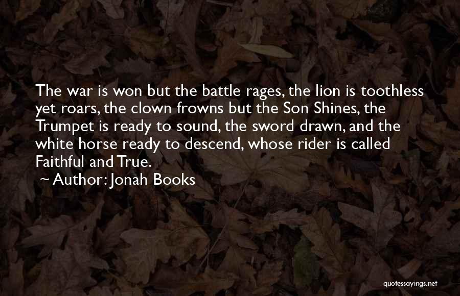 Horse Rider Quotes By Jonah Books