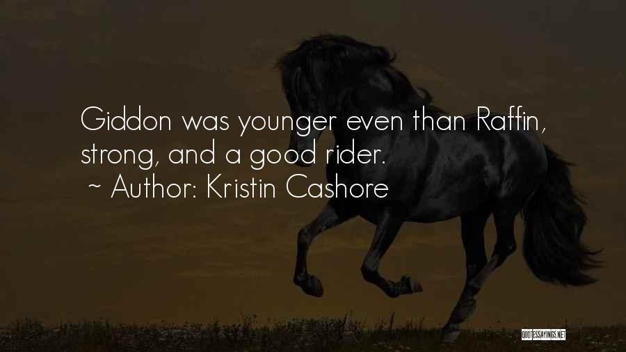 Horse Rider Quotes By Kristin Cashore