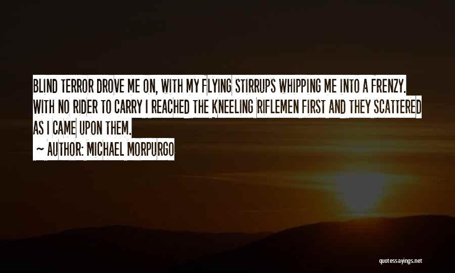 Horse Rider Quotes By Michael Morpurgo
