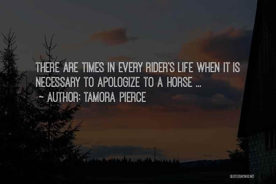 Horse Rider Quotes By Tamora Pierce