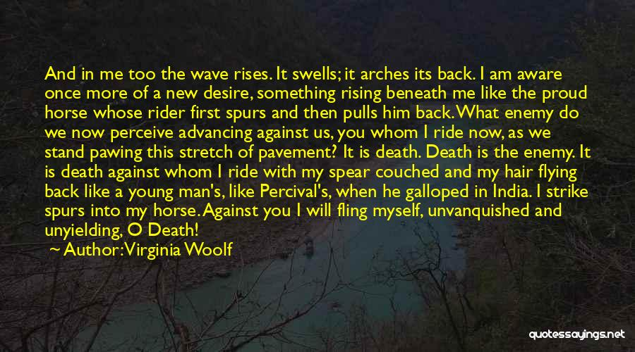 Horse Rider Quotes By Virginia Woolf