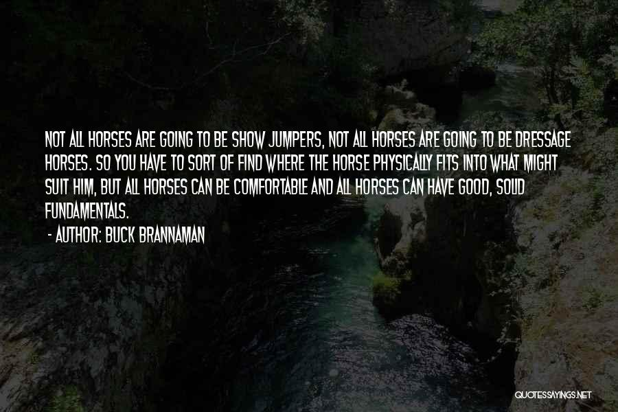 Horses And Quotes By Buck Brannaman