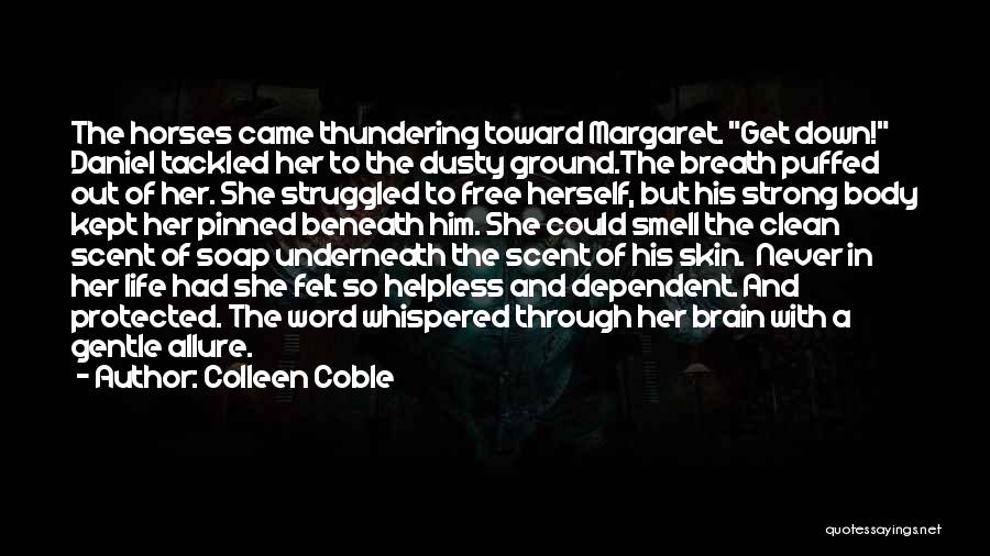 Horses And Quotes By Colleen Coble