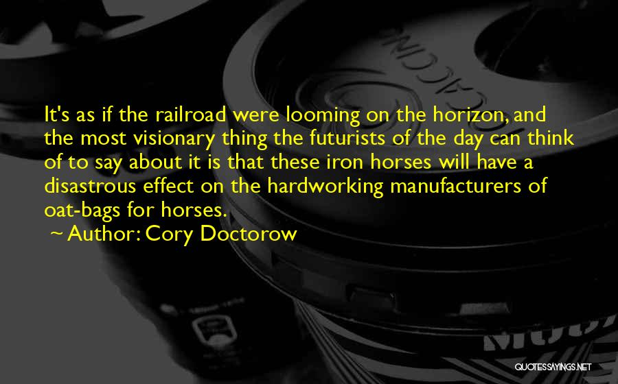 Horses And Quotes By Cory Doctorow