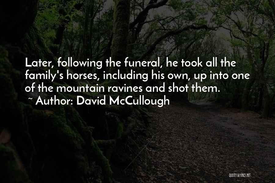 Horses And Quotes By David McCullough