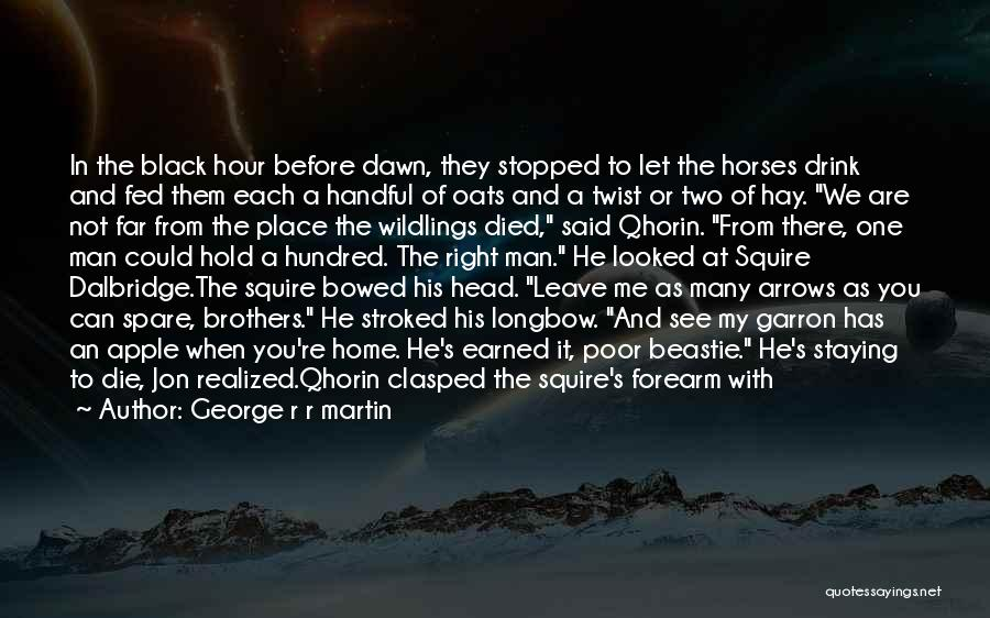 Horses And Quotes By George R R Martin
