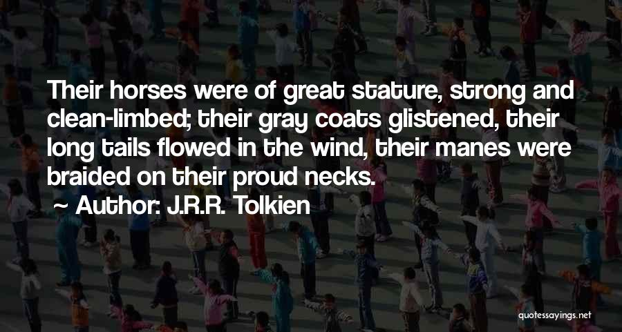 Horses And Quotes By J.R.R. Tolkien