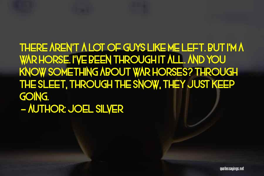 Horses And Quotes By Joel Silver