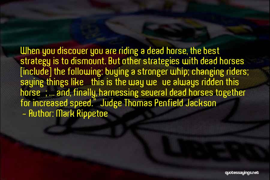 Horses And Quotes By Mark Rippetoe