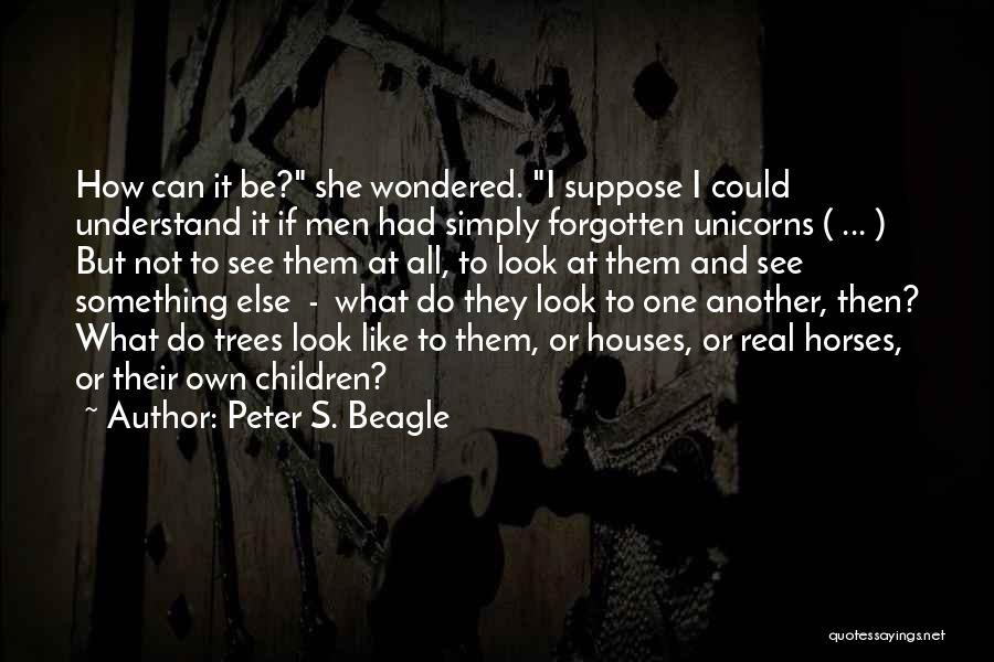 Horses And Quotes By Peter S. Beagle