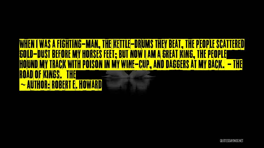 Horses And Quotes By Robert E. Howard