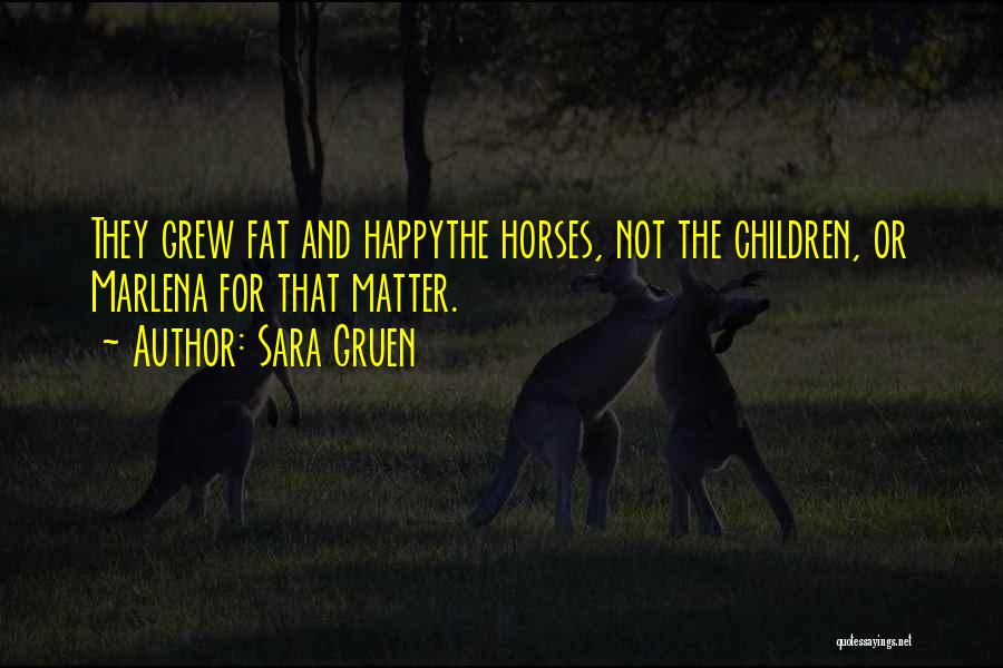 Horses And Quotes By Sara Gruen