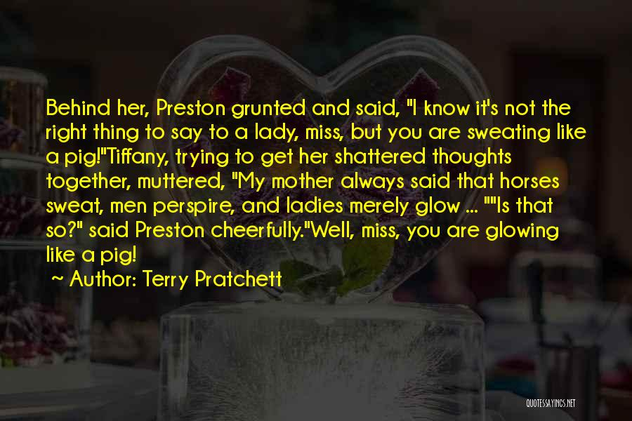 Horses And Quotes By Terry Pratchett