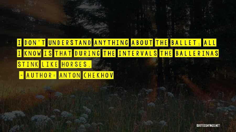 Horses Quotes By Anton Chekhov