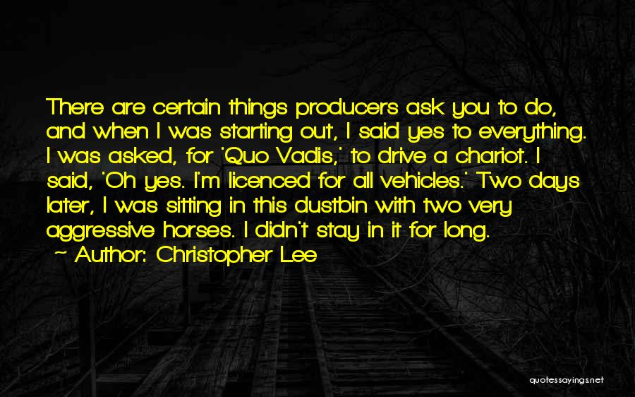 Horses Quotes By Christopher Lee