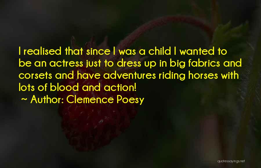 Horses Quotes By Clemence Poesy