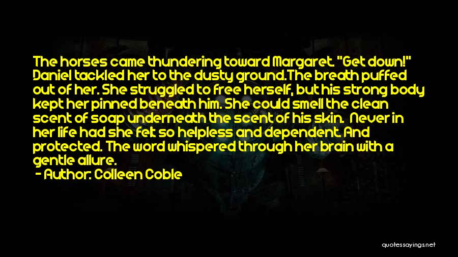 Horses Quotes By Colleen Coble